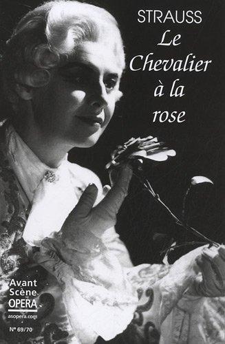9782843852701: L'Avant-Scène Opéra, N° 69-70 : Le Chevalier à la rose