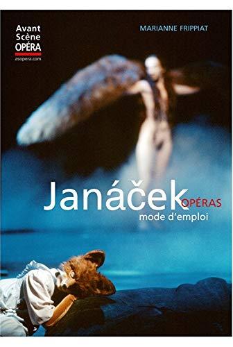 9782843852732: Janacek opéras, mode d'emploi