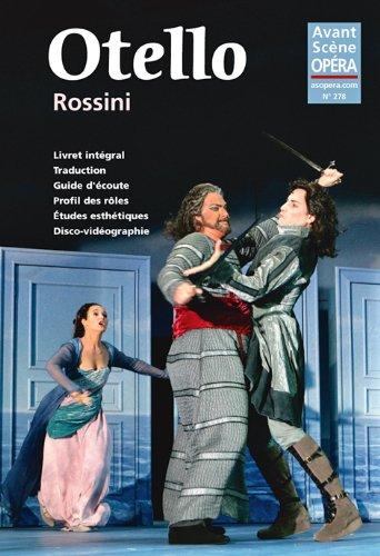 9782843853111: L'Avant-Scène Opéra, N° 278, Janvier-février 2014 : Otello