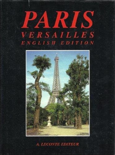 Paris Versailles, English Edition: Anon