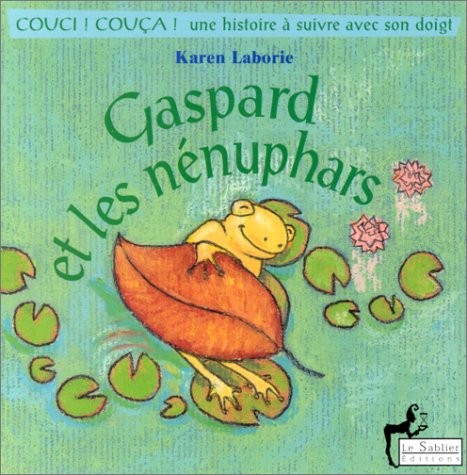 9782843900372: Gaspard et les N�nuphars
