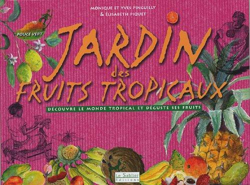 9782843900532: jardin des fruits tropicaux