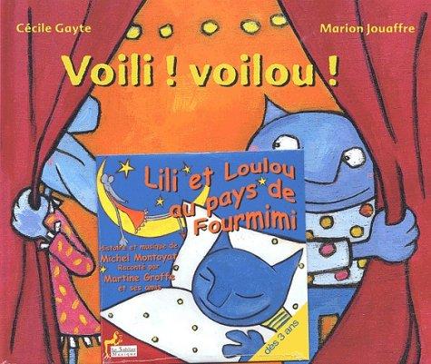 9782843901072: Voili, voilou ! Lili ! Loulou ! Avec CD audio