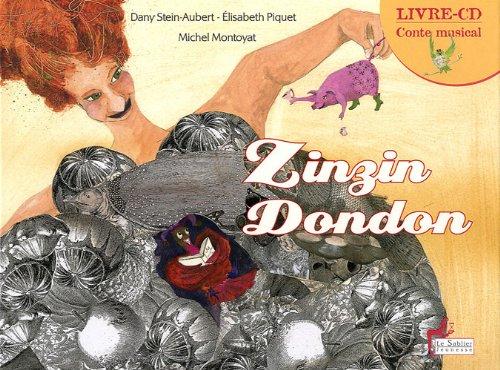 Zinzin dondon (1CD audio) (French Edition): Danielle Stein-Aubert