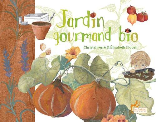 9782843901836: Jardin gourmand bio