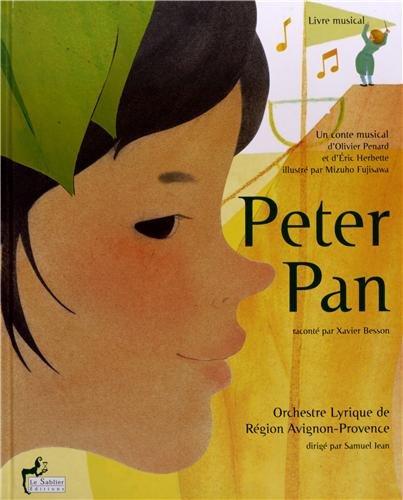 9782843902246: Peter Pan ou l'enfant qui voulait rester petit (Livre-CD)