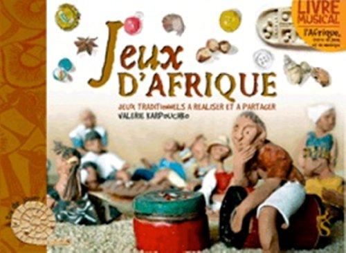 9782843902475: Jeux d'Afrique (Livre CD) - Jeux traditionnels à fabriquer avec trois fois rien - NED