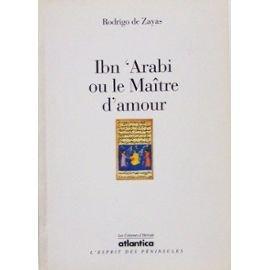 9782843940873: Ibn'arabi ou le maitre d'amour