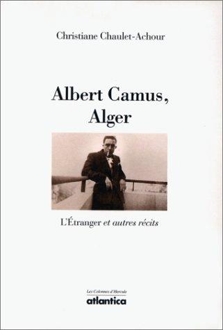 9782843940897: Albert Camus, Alger : L'étranger