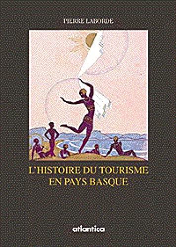 9782843942914: Histoire du tourisme sur la cote basque