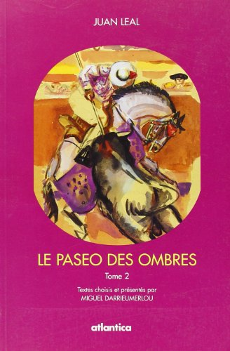 9782843943577: Le paseo des ombres, tome 2