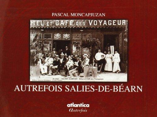 9782843945304: Autrefois Salies-de-Bearn
