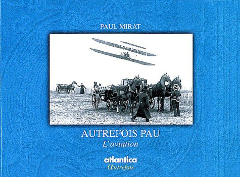 9782843947391: Autrefois Pau l'aviation
