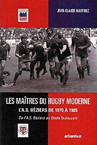 9782843947933: Les maitres du rugby moderne