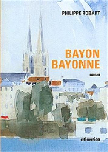 9782843949616: Bayon, Bayonne