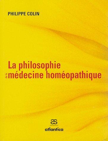 9782843949678: La philosophie de la médecine homéopathique