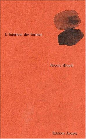 Intérieur des formes (L'): Blou�t, Nicole