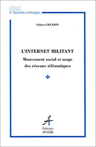 Internet militant (L'): Granjon, Fabien