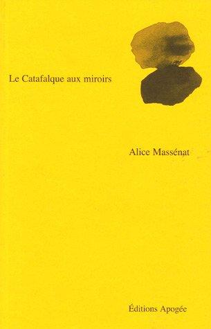 9782843981746: Le Catafalque aux miroirs
