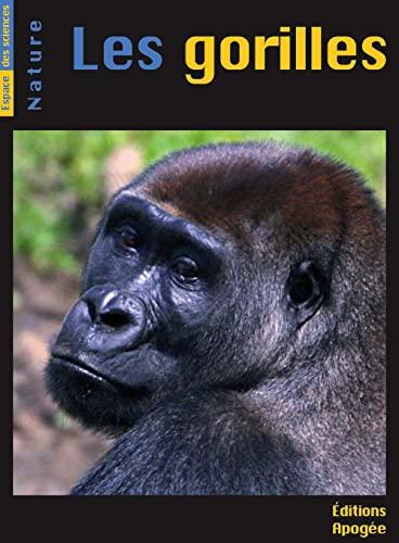 Gorilles (Les): Gauthier-Hion, Annie
