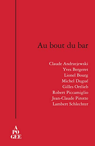 Au bout du bar: Collectif