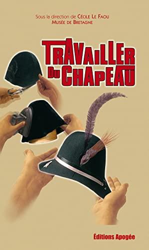 Travailler du chapeau: Le Faou, Cécile
