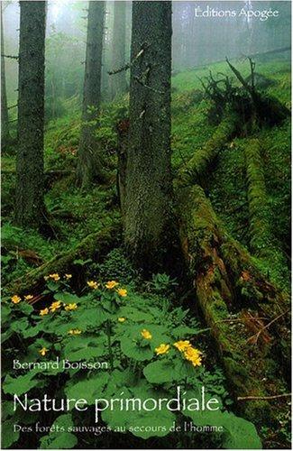 Nature primordiale: Boisson, Bernard