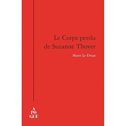 Corps perdu de Suzanne Thover (Le): Le Drian, Marie