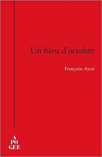 Un bleu d'octobre: Ascal, Fran�oise