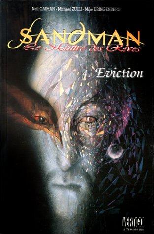 9782843990465: Eviction. Sandman, maître des rêves, tome 4