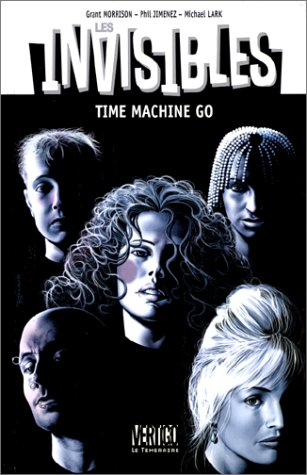9782843990618: Les invisibles, tome 2. Time machine go