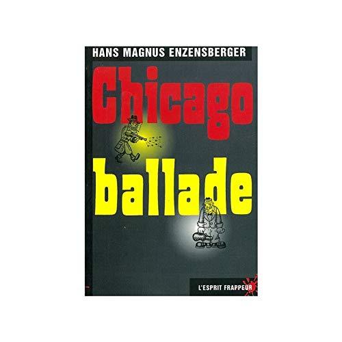 Chicago ballade - a travers la vie: Enzensberger, Hans Magnus