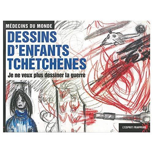 9782844051479: Je ne veux pas dessiner la guerre - dessins d'enfants tchetchenes.