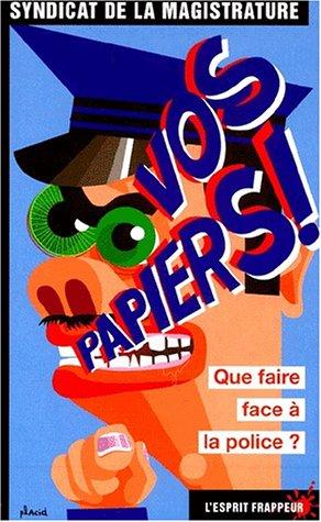 9782844051837: Vos papiers !