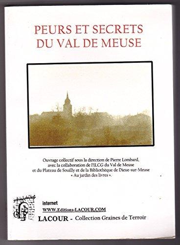 9782844069757: Peurs et secrets du val de Meuse (Collection Graines de terroir)