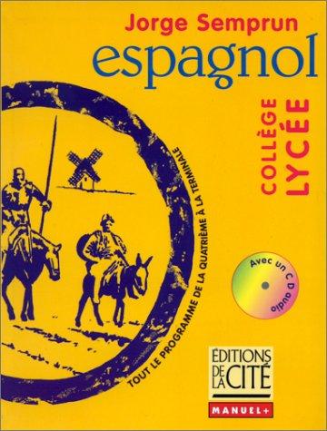 9782844100245: ESPAGNOL COLLEGE LYCEE (Ancienne Edition)