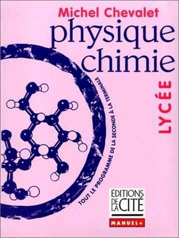 9782844100412: Physique-Chimie, niveau lycée