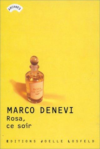 Rosa, ce soir [Feb 22, 2000] Denevi,Marco: Marco Denevi