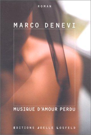 Musique d'amour perdu [Paperback] [Feb 22, 2000]: Marco Denevi