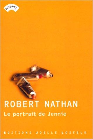 Le Portrait de Jennie (Arcanes): Robert Nathan