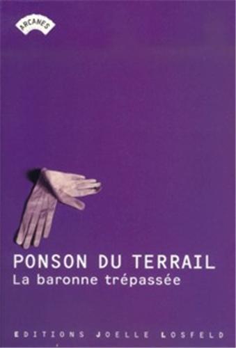9782844121677: La Baronne trépassée