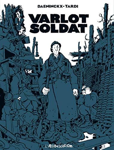 Varlot soldat (2844140106) by Daeninckx, Didier; Tardi, Jacques