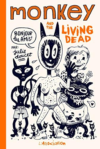 MONKEY AND THE LIVING DEAD: DOUCET JULIE
