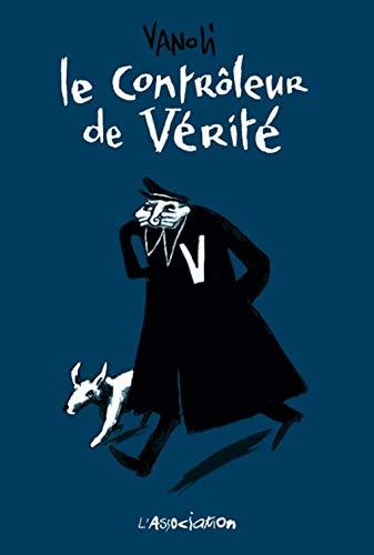 CONTROLEUR DE VERITE -LE-: VANOLI VINCENT