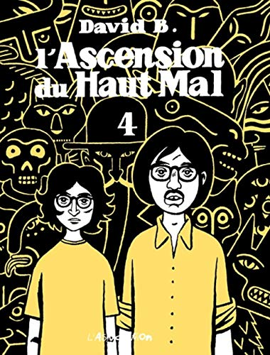 9782844140203: L'Ascension Du Haut Mal: L'Ascension Du Haut Mal 4 (French Edition)
