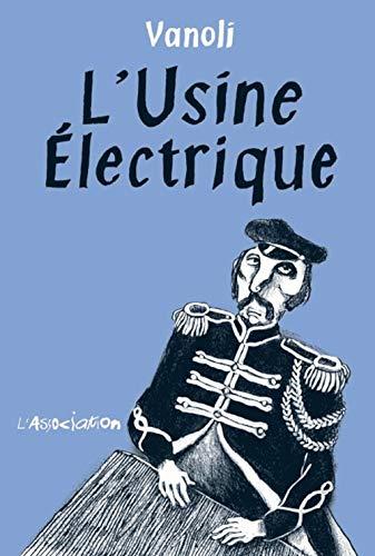 USINE ELECTRIQUE -L-: VANOLI VINCENT