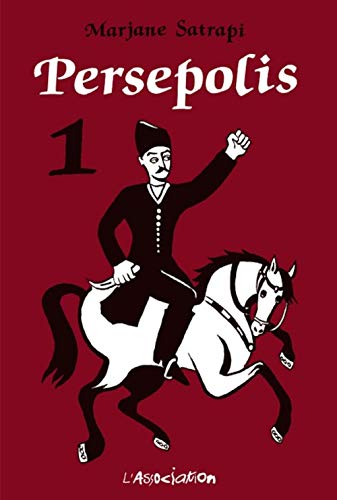 Persepolis: Persepolis 1 (French Edition): Satrapi, Marjane
