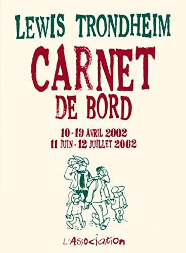 9782844141118: Carnet de bord 3 (10-19/04/02, 11/06-12/07/02) (Côtelette)