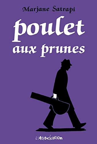 9782844141590: Poulet aux prunes (French Edition)