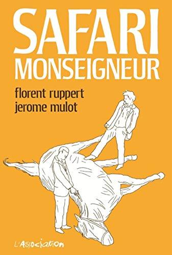 9782844141743: Safari Monseigneur